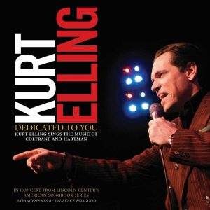 Dedicated to You: Kurt Elling Sings the Music of Coltrane and Hartman (Concord Records)