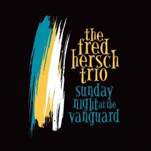 Sunday Night At The Vanguard (Palmetto Records)