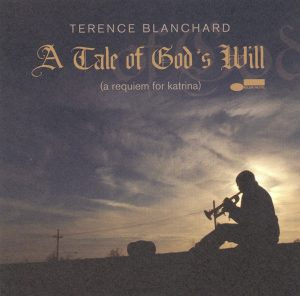 A Tale of God's Will (A Requiem for Katrina) (Blue Note Records)