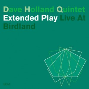 Extended Play, Live at Birdland (ECM Records)
