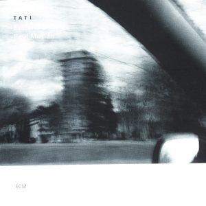 Tati (ECM)