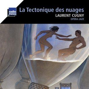 La Tectonique des nuages (Radio France)