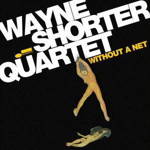 Without A Net (Blue Note)