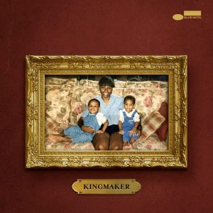KingMaker (Blue Note)