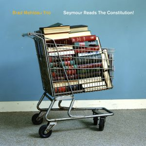 Seymour Reads the Constitution! (Nonesuch)