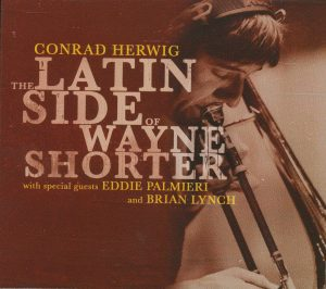 The Latin Side of Wayne Shorter (Half Note Records)
