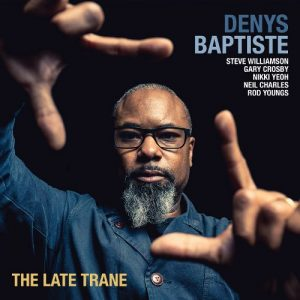 The Late Trane (Edition Records)