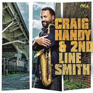 Craig Handy & 2nd Line Smith (Okeh Records)