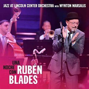 Una Noche Con Rubén Blades (Blue Engine Records)