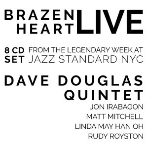 Brazen Heart Live At Jazz Standard (Greenleaf Music)