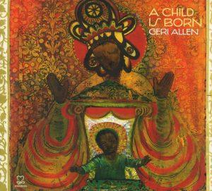 A Child Is Born (Motéma)