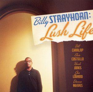 Billy Strayhorn: Lush Life (Blue Note)